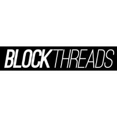Block Threads
