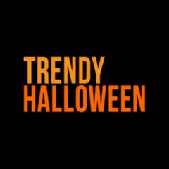 Trendy Halloween